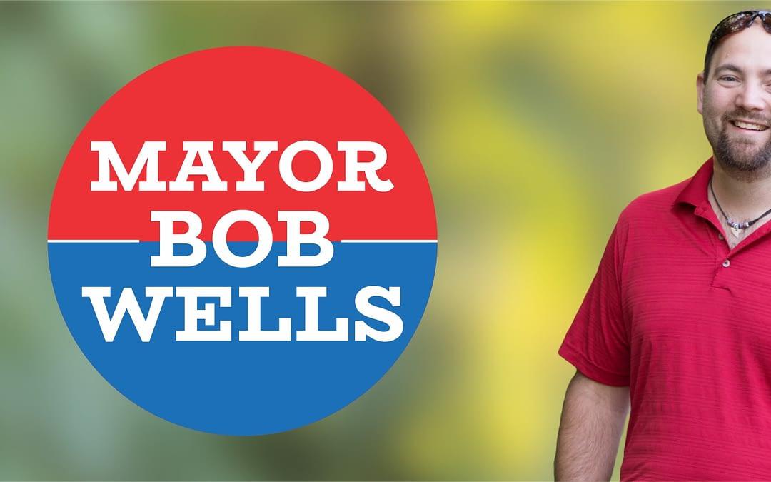 Thank you Mayor Bob Wells!