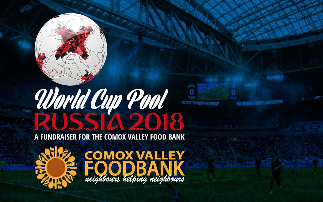 World Cup Pool Fundraiser for the Comox Valley Foodbank